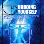 UNDOING YOURSELF