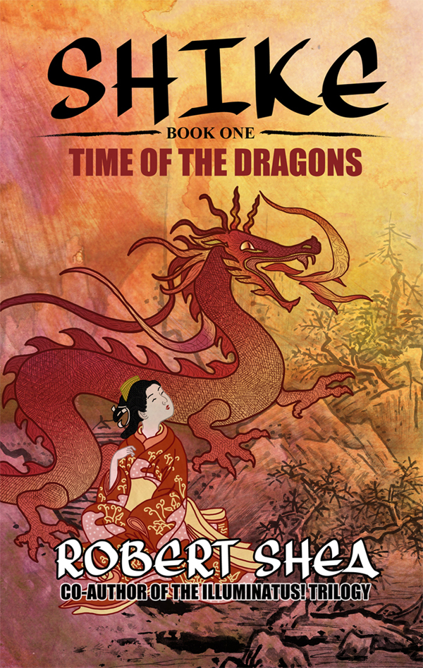 SHIKE - BOOK ONE (TIME OF THE DRAGONS) [COVER] [UPDATED]