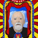 RAW ART: The Illustrated Lives & Ideas of Robert Anton Wilson
